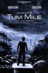 Tum Mile Trailer