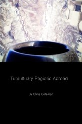 Tumultuary Regions Abroad Trailer