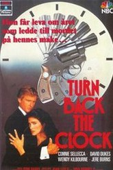 Turn Back the Clock Trailer