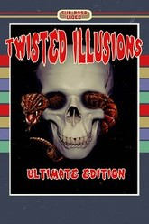 Twisted Illusions Trailer