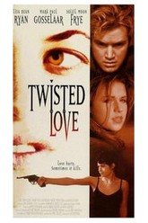Twisted Love Trailer