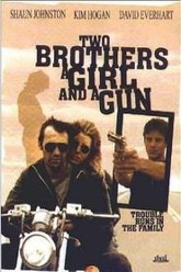 Two Brothers, a Girl and a Gun Trailer