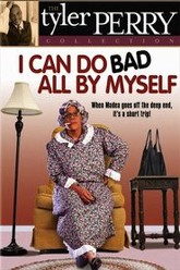 Tyler Perry's I Can Do Bad All By Myself (The Play) Trailer