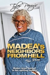Tyler Perry's Madea's Neighbors From Hell Trailer