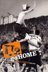 U2: Go Home - Live From Slane Castle Trailer