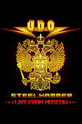 U.D.O. - Steelhammer Live from Moscow Trailer