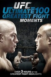 UFC - Ultimate 100 Greatest Fight Moments Trailer