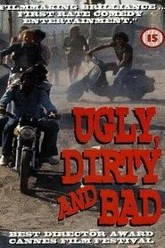 Ugly, Dirty and Bad Trailer