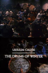 Uksuum Cauyai: The Drums of Winter Trailer