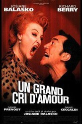Un grand cri d'amour Trailer