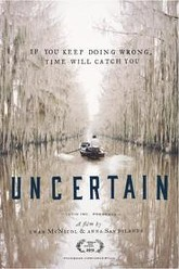 Uncertain Trailer