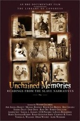 Unchained Memories: Readings from the Slave Narratives Trailer