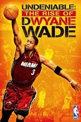 Undeniable: The Rise of Dwyane Wade Trailer