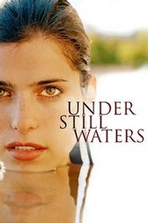 Under Still Waters Trailer