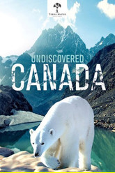Undiscovered Canada Trailer