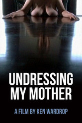 Undressing My Mother Trailer