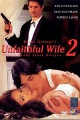 Unfaithful Wife 2: Sana'y huwag akong maligaw Trailer