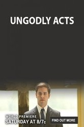 Ungodly Acts Trailer