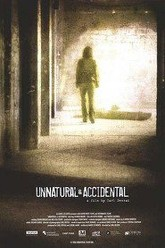 Unnatural & Accidental Trailer