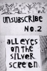 Unsubscribe No. 2: All Eyes on the Silver Screen Trailer