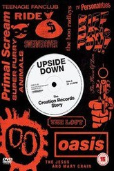 Upside Down: The Creation Records Story Trailer
