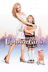 Uptown Girls Trailer