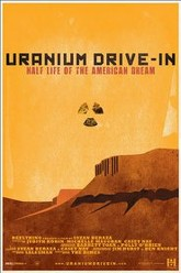 Uranium Drive-In Trailer