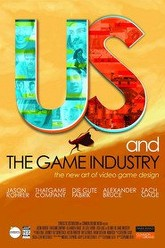 Us and the Game Industry Trailer