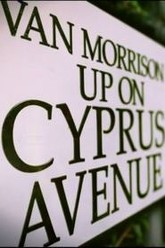 Van Morrison - Up on Cyprus Avenue Trailer