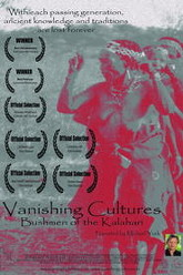 Vanishing Cultures: Bushmen of the Kalahari Trailer