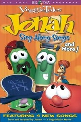 Veggie Tales : Jonah Sing-Along Songs and More! Trailer