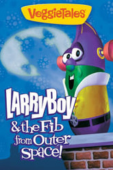 VeggieTales: LarryBoy and the Fib From Outer Space! Trailer