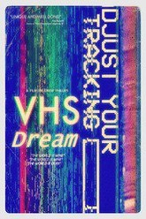 VHS Dream Trailer