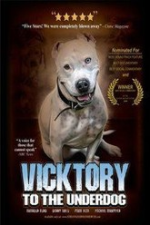Vicktory To The Underdog Trailer