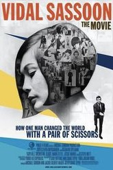 Vidal Sassoon: The Movie Trailer