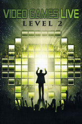 Video Games Live : Level 2 Trailer