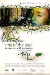 Vine of the Soul: Encounters with Ayahuasca Trailer