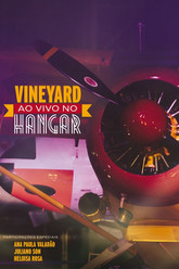 Vineyard - Ao Vivo no Hangar Trailer