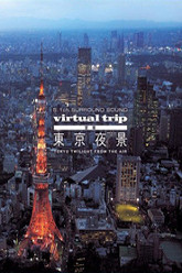 Virtual Trip: Tokyo Twilight from the Air Trailer