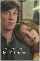 Visions of Joe and Hanna Trailer