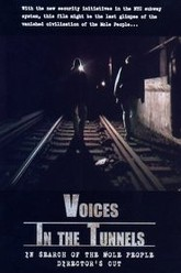 Voices in the Tunnels Trailer