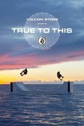Volcom: True to This Trailer