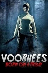 Voorhees: Born on a Friday Trailer