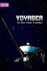 Voyager: To the Final Frontier Trailer