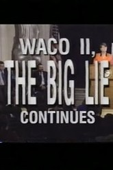 Waco II, the Big Lie Continues Trailer