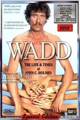 Wadd: The Life & Times of John C. Holmes Trailer