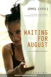 Waiting for August Trailer
