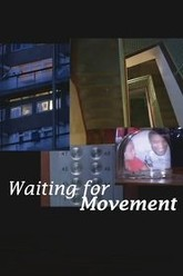 Waiting for Movement Trailer