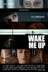 Wake Me Up Trailer