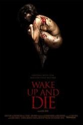 Wake up and Die Trailer